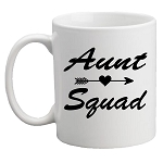 Aunt Squad / Uncle Squad Mug<BR>(Choice of Colors)