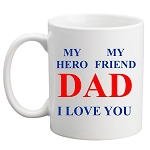My Hero, My Friend Dad Mug
