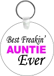 Best Freakin' Auntie or Uncle Key Chain
