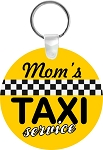 Mom's Taxi Service  Key Chain