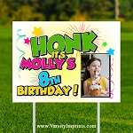 HONK Personalized PHOTO Birthday Lawn Sign