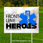 Front Line Heroes EMS Lawn Sign - Blue Insignia