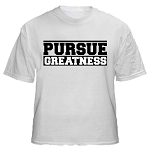 Pursue Greatness T-Shirt