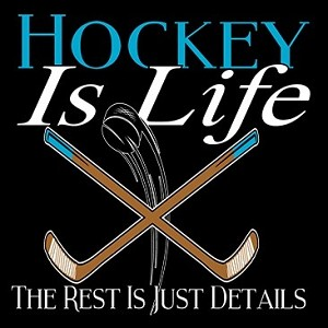 Hockey Is Life T-Shirt