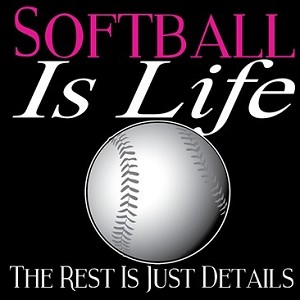 Softball Is Life T-Shirt