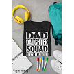 DAD/DAUGHTER SQUAD T-SHIRT