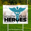 Health Care Heroes Lawn Sign - SOLID BLUE