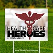 Health Care Heroes Lawn Sign - SOLID RED