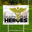 Health Care Heroes Lawn Sign - SOLID GOLD