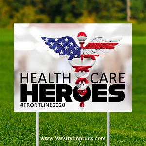 Health Care Heroes Lawn Sign - USA FLAG