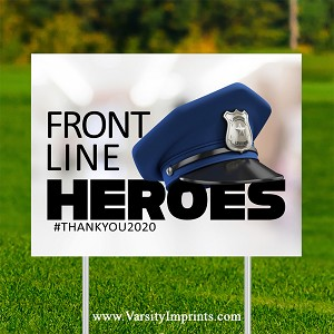 Front Line Heroes Police Lawn Sign - Police Hat