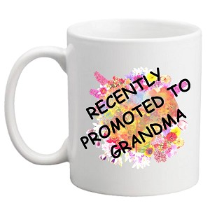 RECENTLY PROMOTED TO GRANDMA MUG